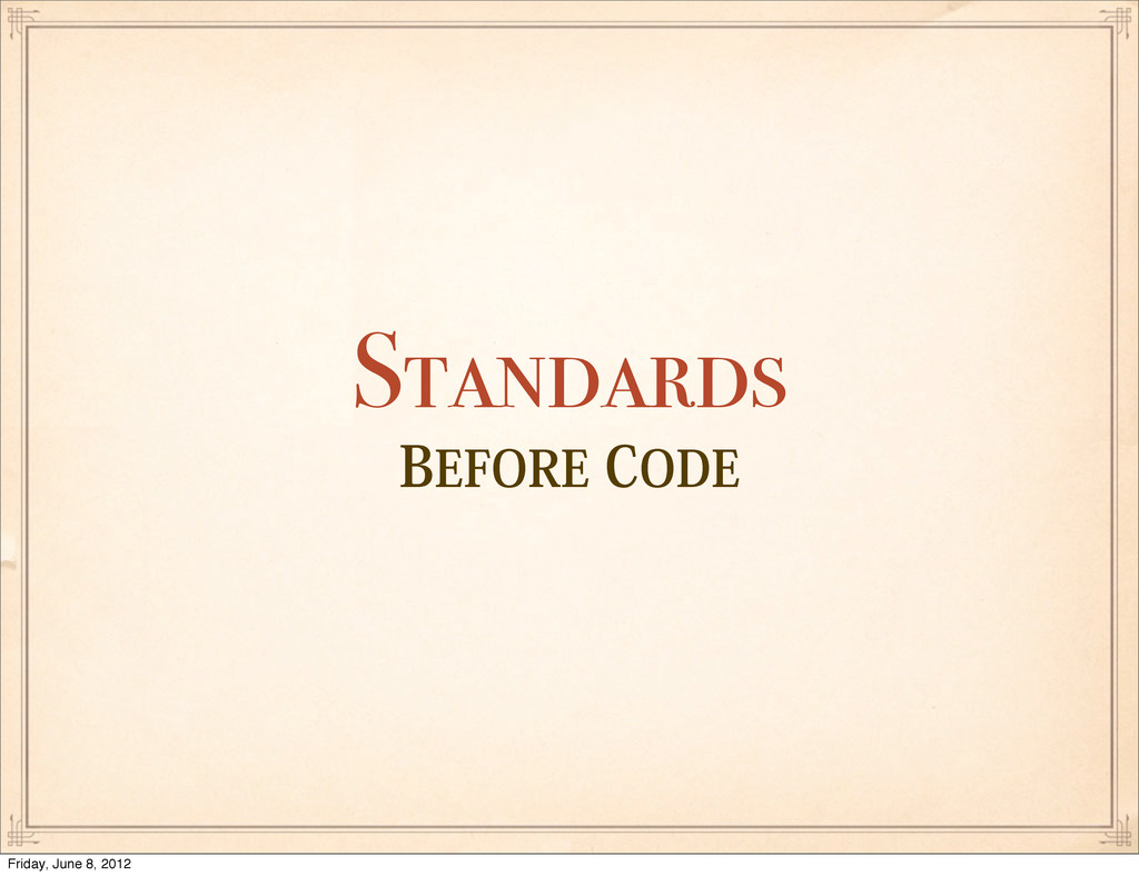 #&'03&$0%& Standards Friday, June 8, 2012