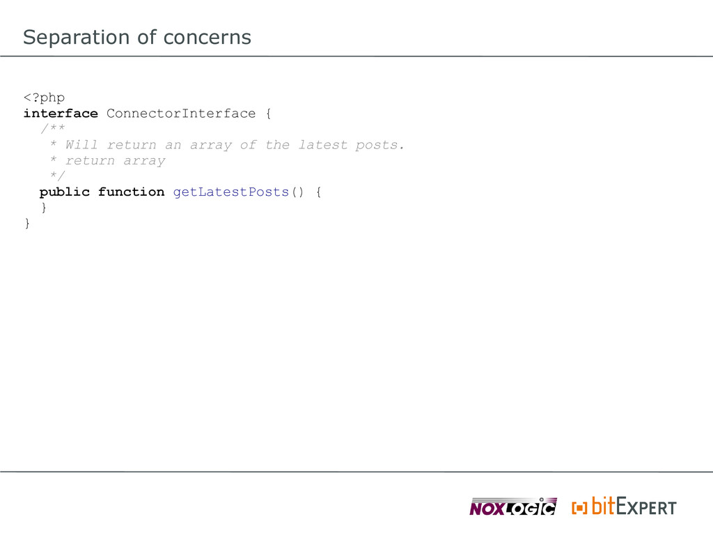 Separation of concerns <?php interface Connecto...