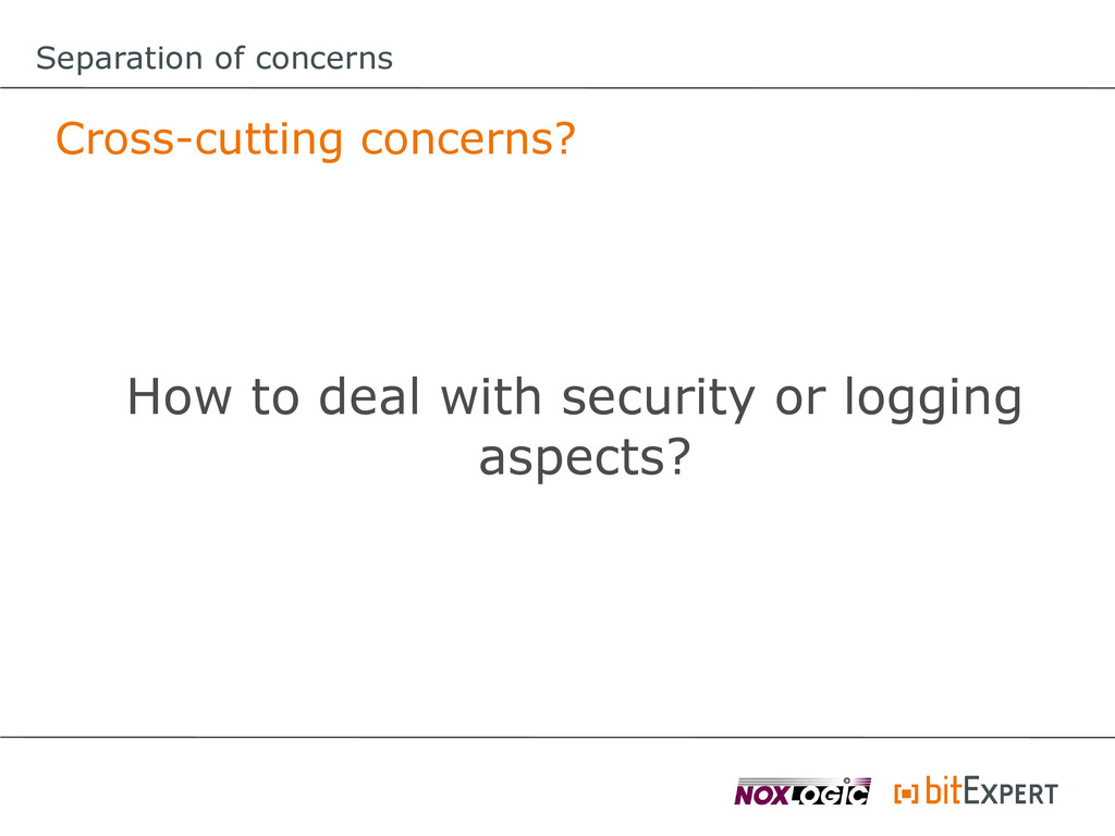 Cross-cutting concerns? How to deal with securi...