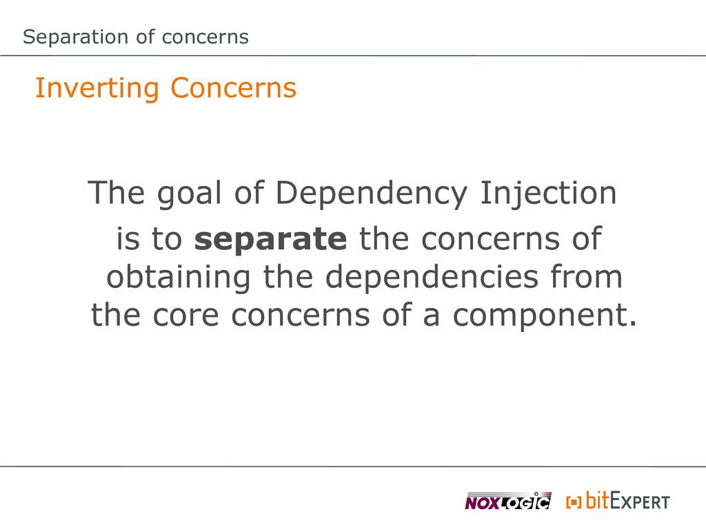 Separation of concerns Inverting Concerns The g...