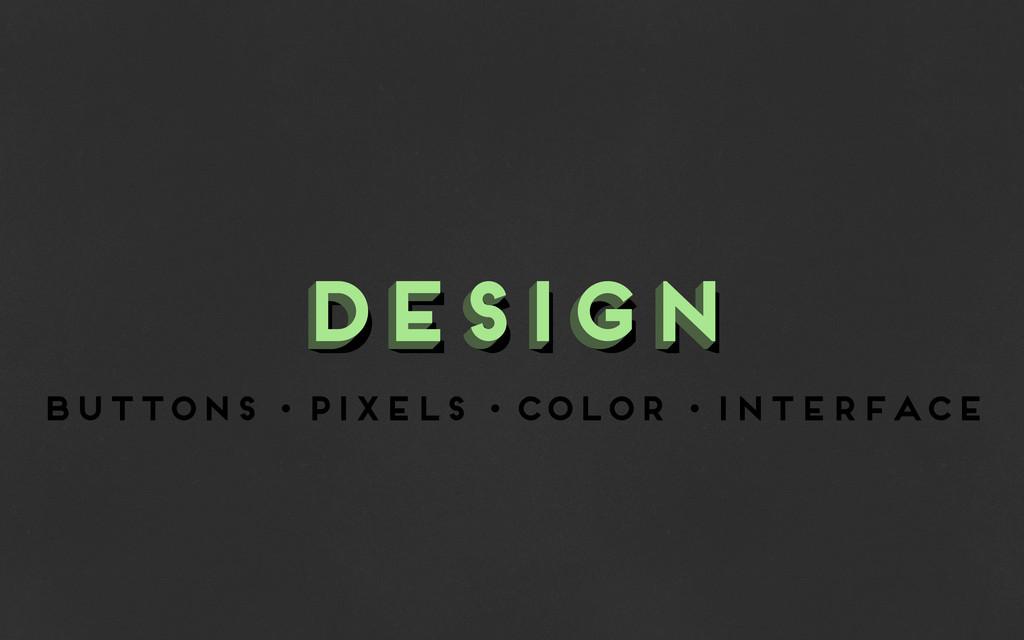 buttons • pixels • color • interface design des...