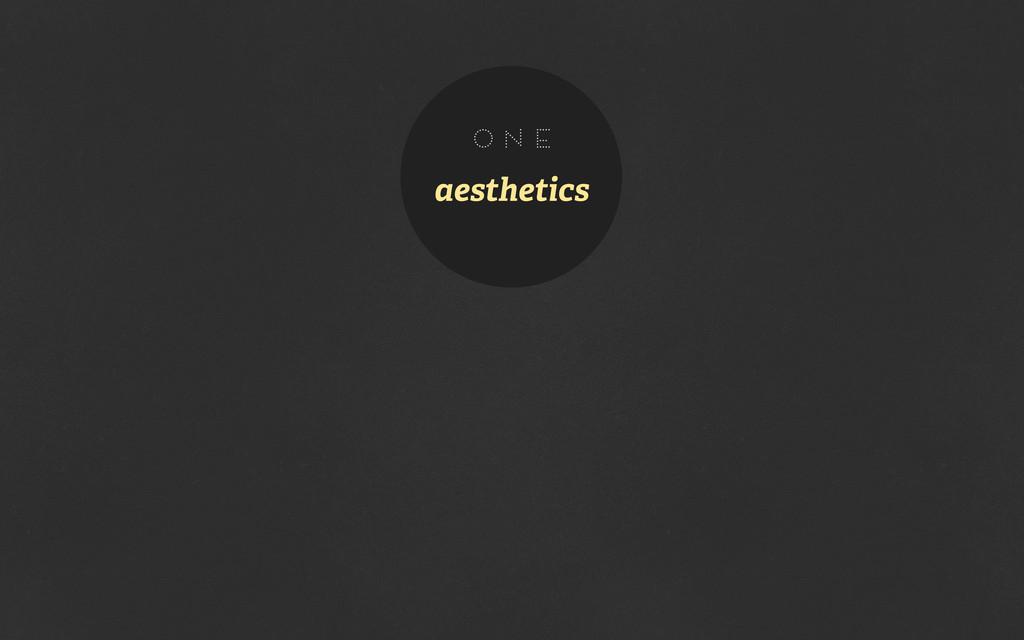 aesthetics one