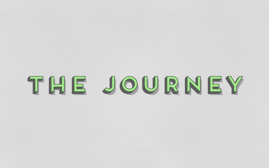 the journey The Journey the journey the journey