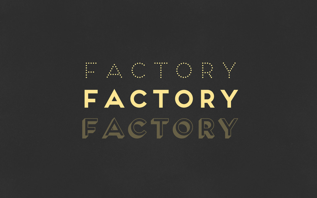 factory factory factory