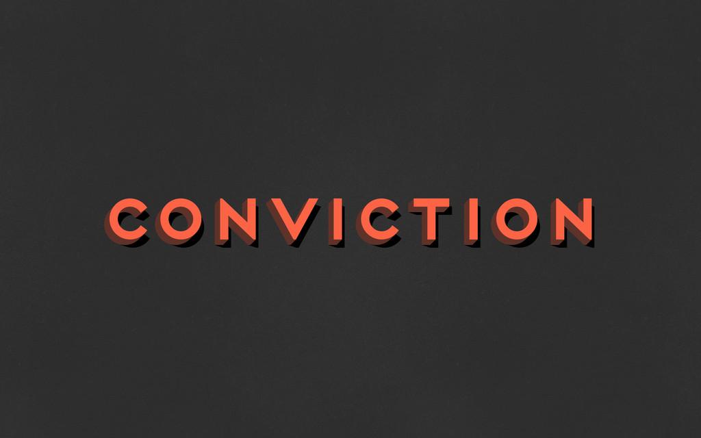 conviction conviction conviction