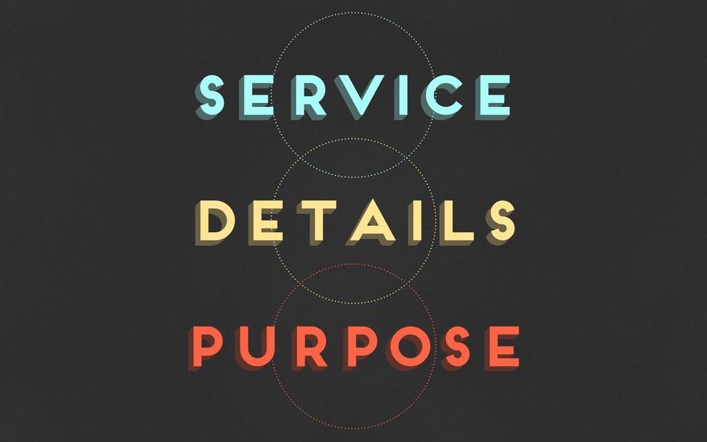 service service details details purpose purpose