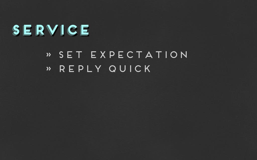 service service service » set expectation » rep...