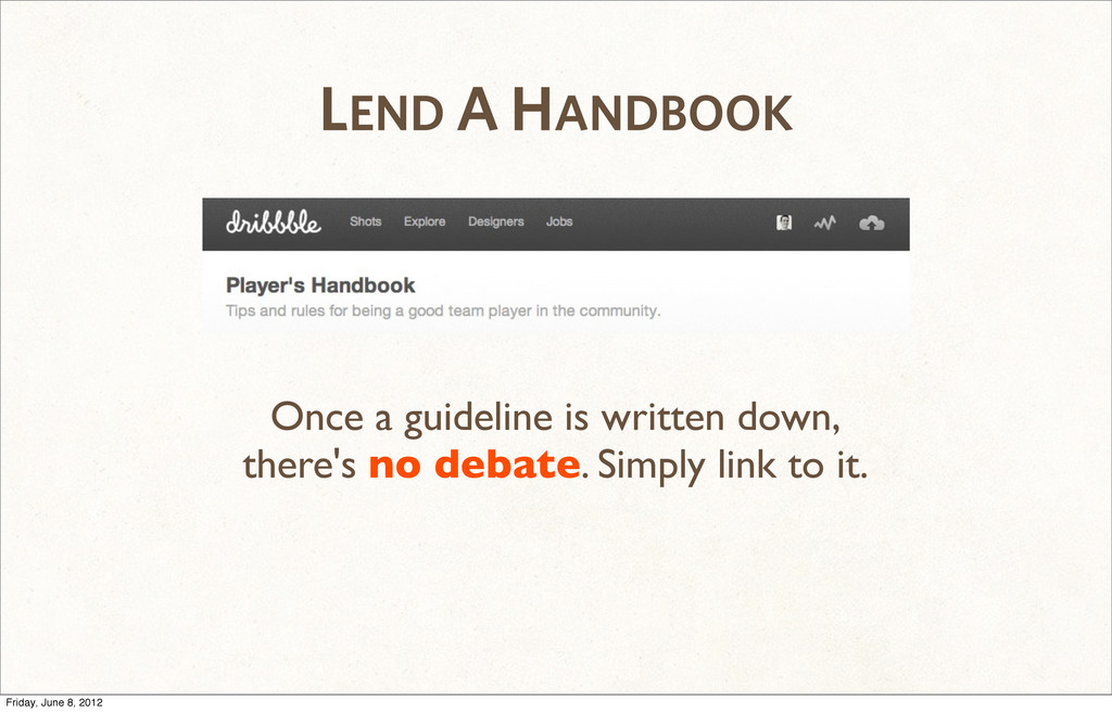 LEND A HANDBOOK Once a guideline is written dow...