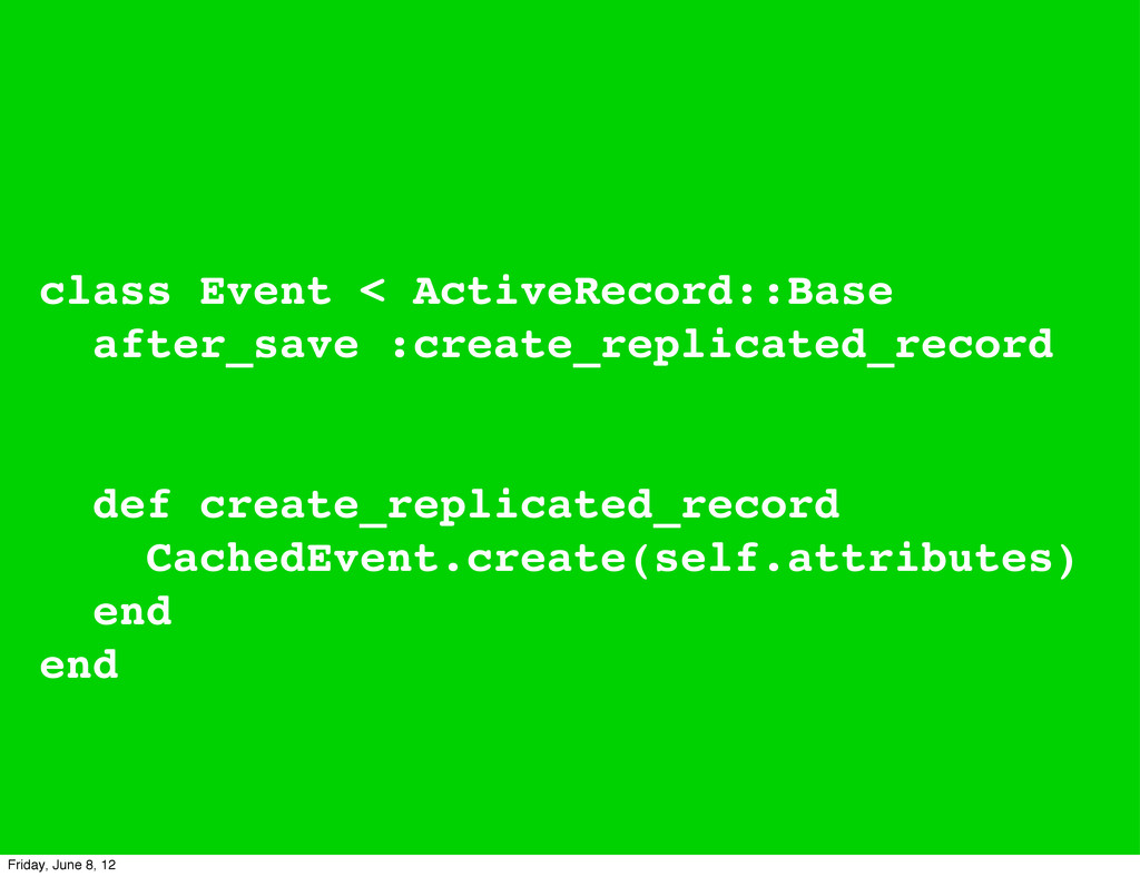 class Event < ActiveRecord::Base after_save :cr...