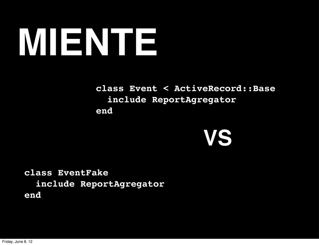 MIENTE class Event < ActiveRecord::Base include...