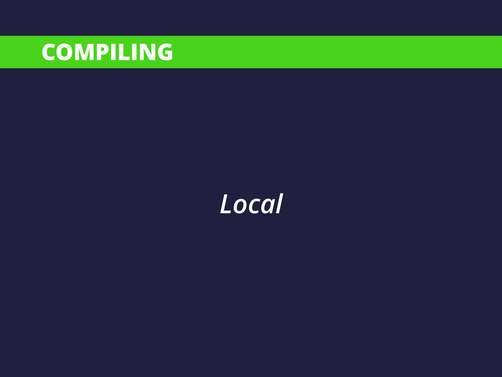 COMPILING Local
