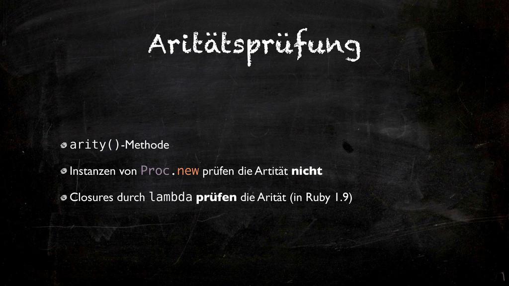 Aritätsprüfung arity()-Methode Instanzen von Pr...