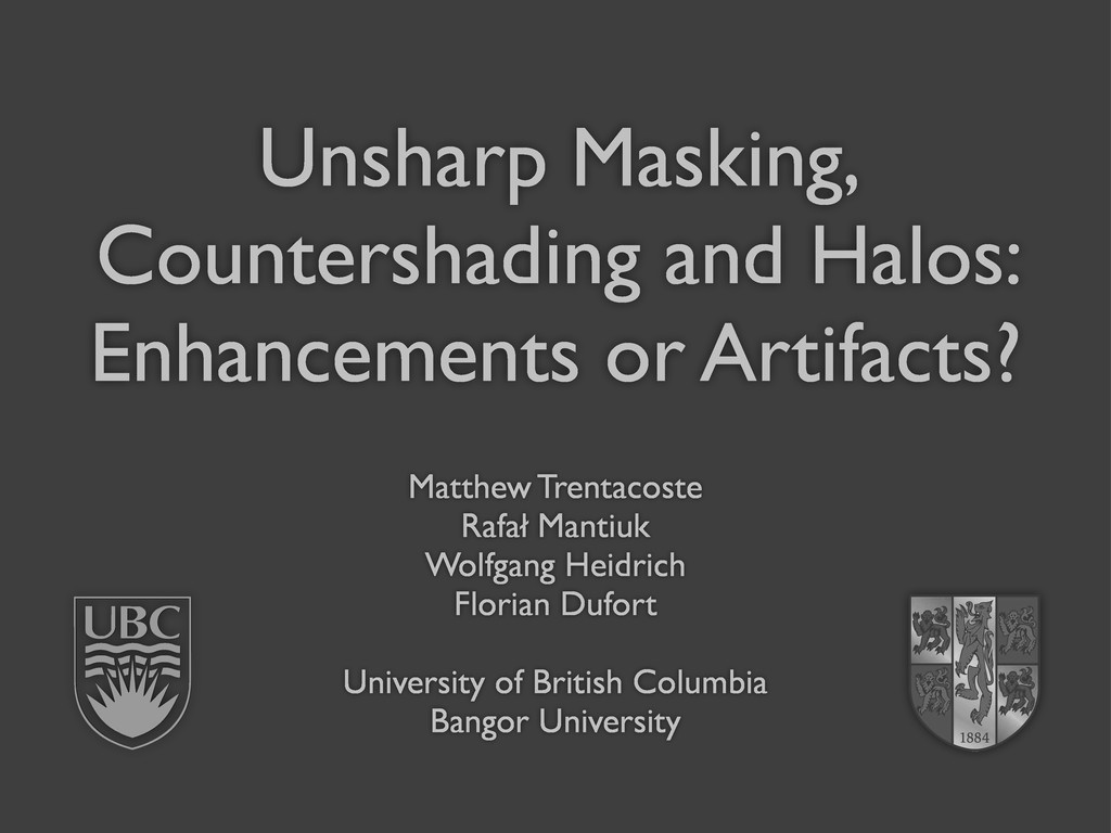 Unsharp Masking, Countershading and Halos: Enha...