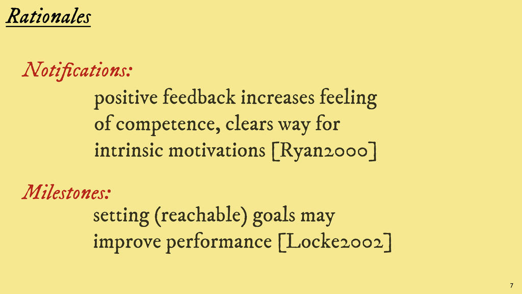 Rationales Notifications: positive feedback incr...