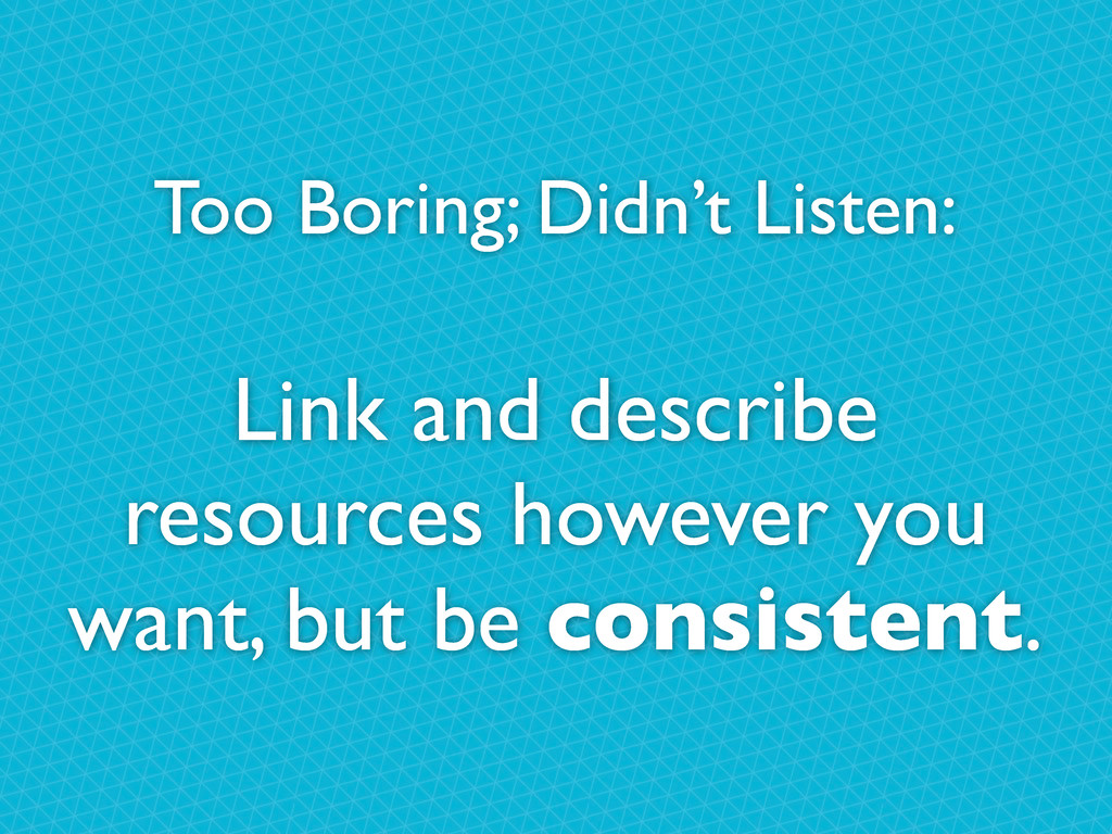 Too Boring; Didn't Listen: Link and describe re...