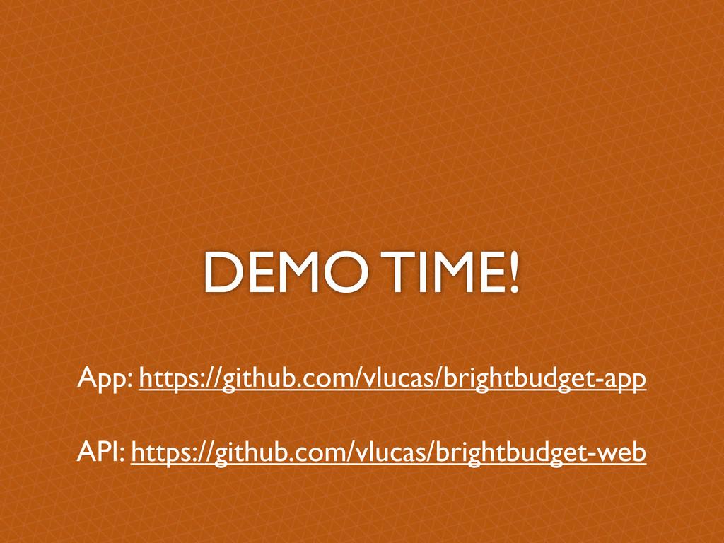 DEMO TIME! App: https://github.com/vlucas/brigh...