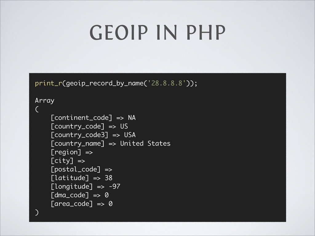 GEOIP IN PHP print_r(geoip_record_by_name('28.8...