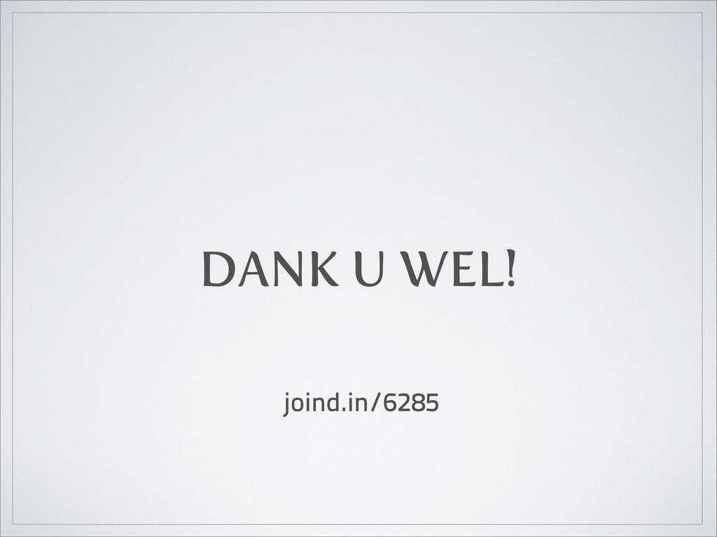 DANK U WEL! joind.in/6285