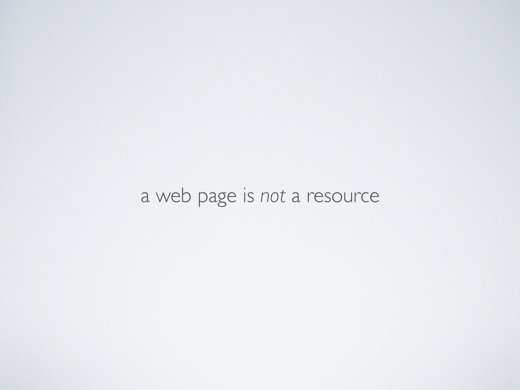 a web page is not a resource