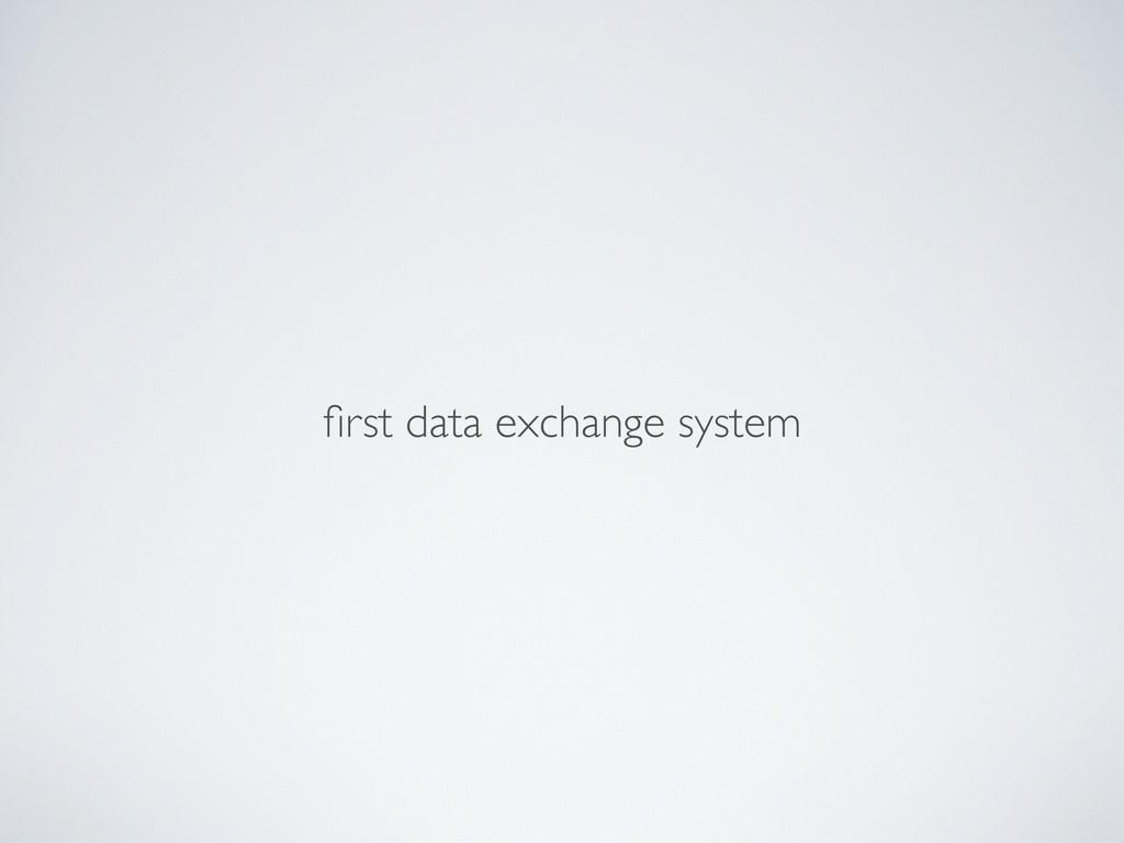 first data exchange system