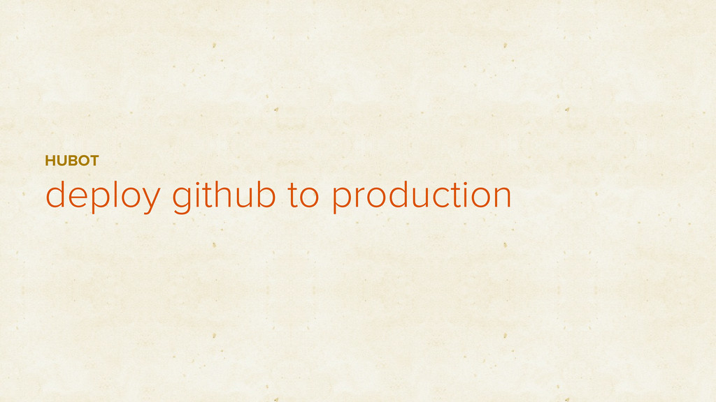 deploy github to production HUBOT