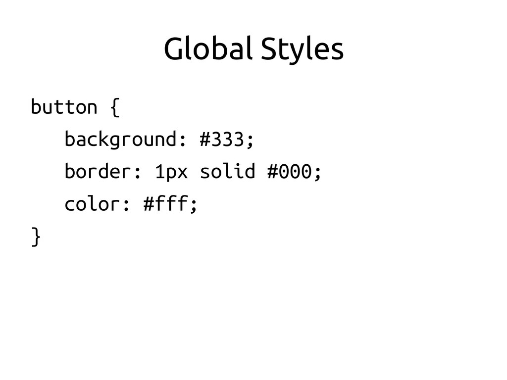 Global Styles	
