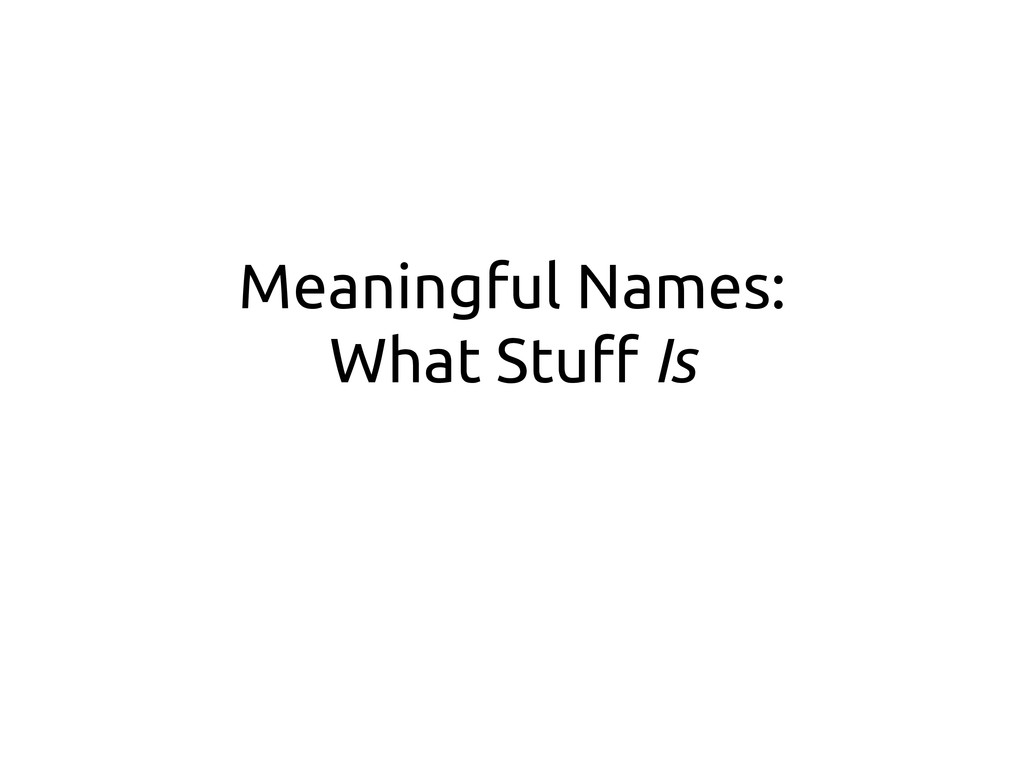 Meaningful Names: What Stu# Is
