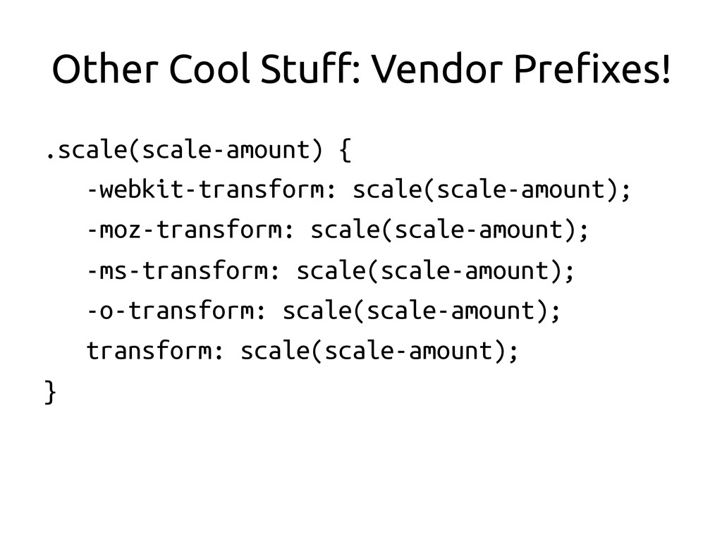 Other Cool Stu#: Vendor Pre$xes!	