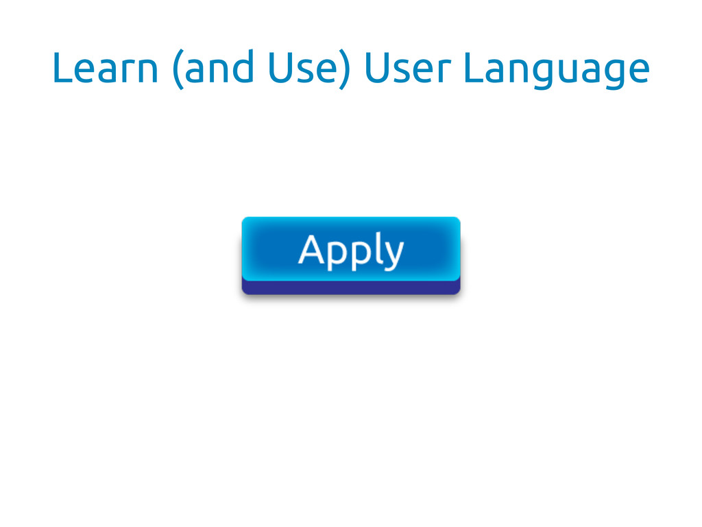 Learn (and Use) User Language