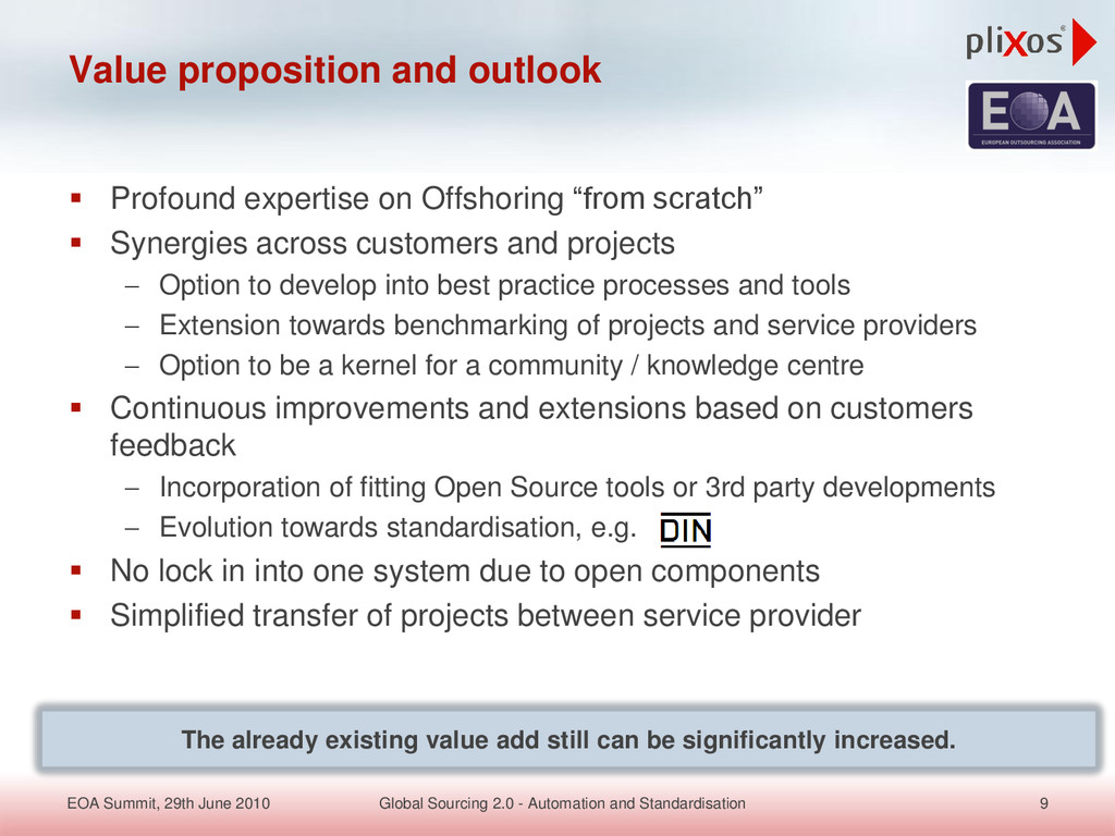 " Profound expertise on Offshoring ""from scratc..."