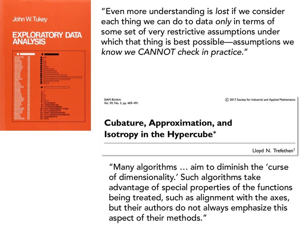 """""""Even more understanding is lost if we consider..."""