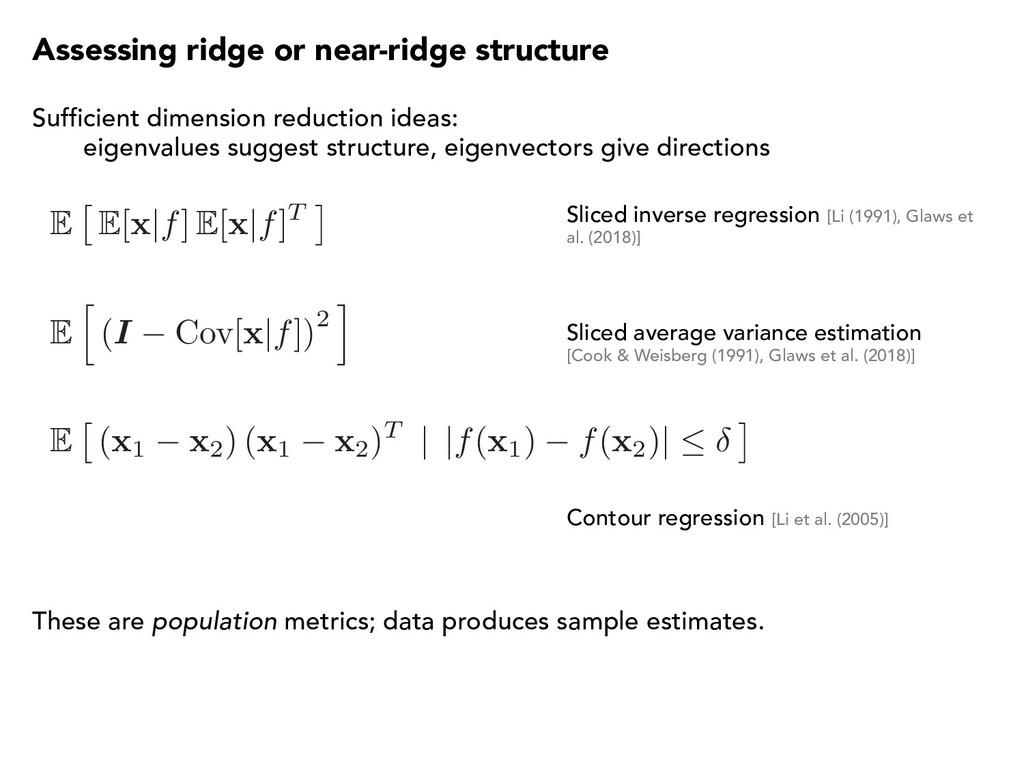 Assessing ridge or near-ridge structure Suffici...