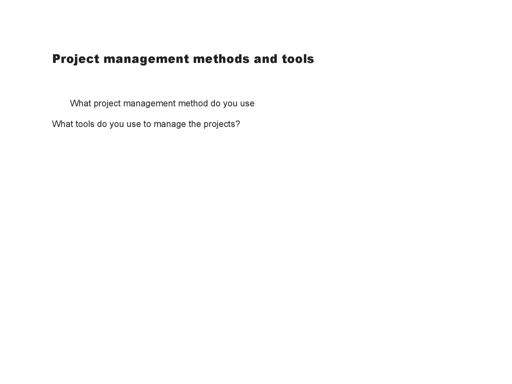 Project management methods and tools What proje...