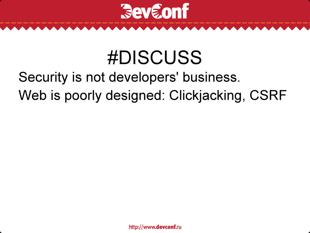 Security is not developers' business. Web is po...