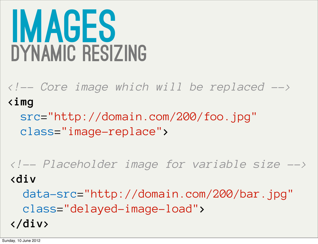 images Dynamic resizing <!-- Core image which w...