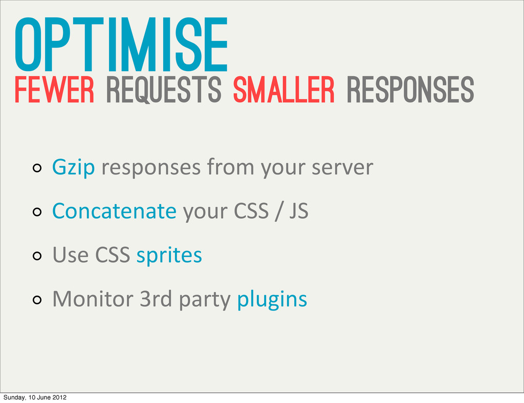 Gzip responses from your server Con...
