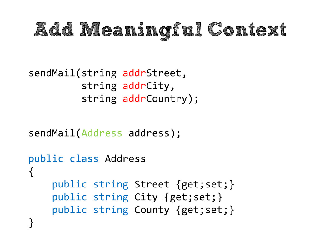 Add Meaningful Context sendMail(string addrStre...