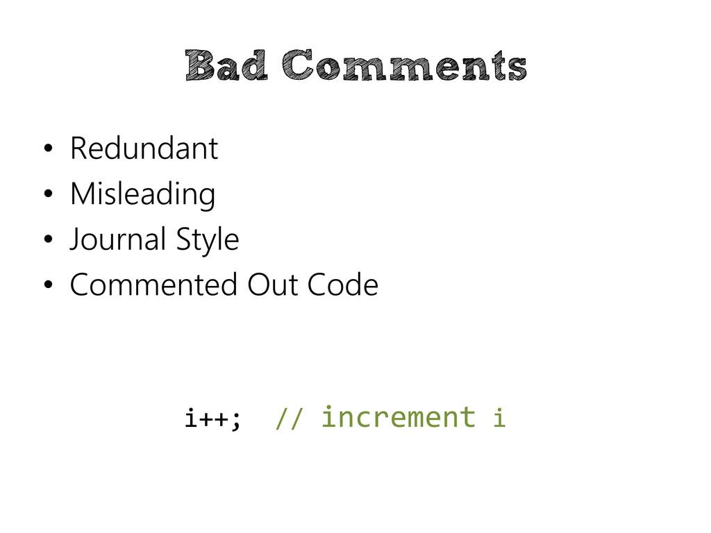 Bad Comments • Redundant • Misleading • Journal...
