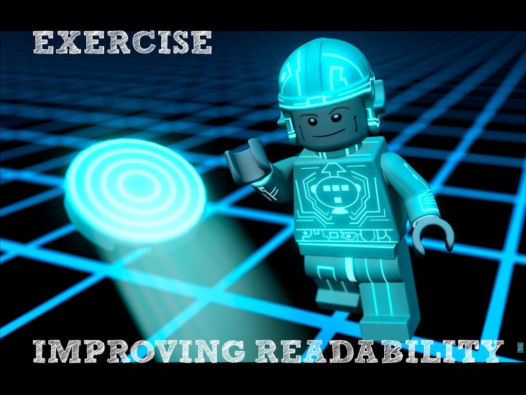 EXERCISE IMPROVING READABILITY
