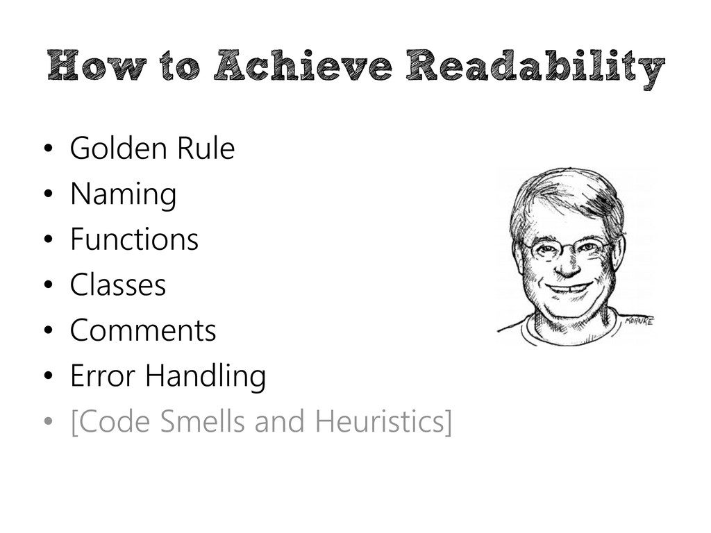 How to Achieve Readability • Golden Rule • Nami...