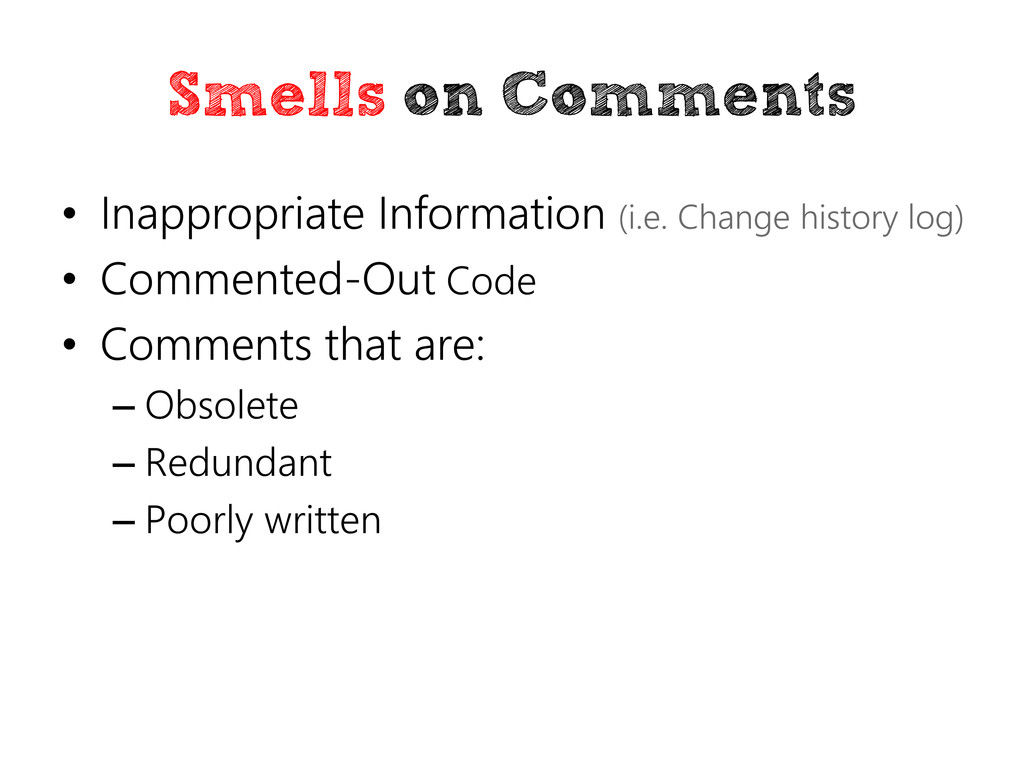 Smells on Comments • Inappropriate Information ...
