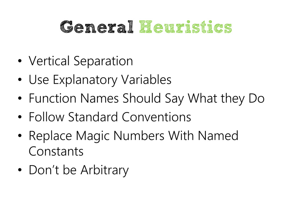 General Heuristics • Vertical Separation • Use ...