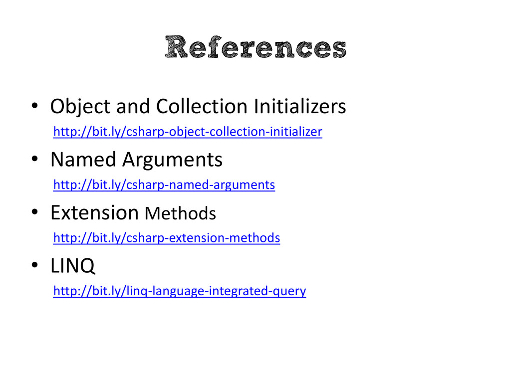 References • Object and Collection Initializers...