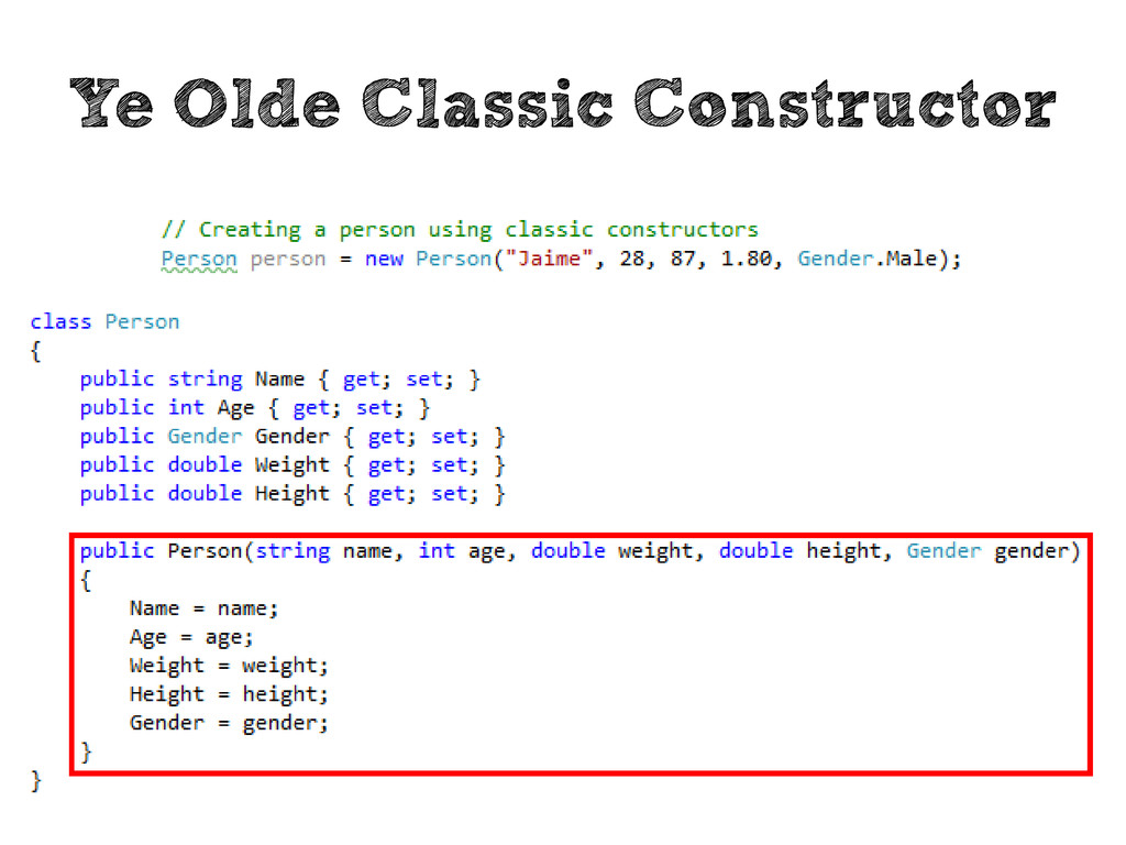 Ye Olde Classic Constructor