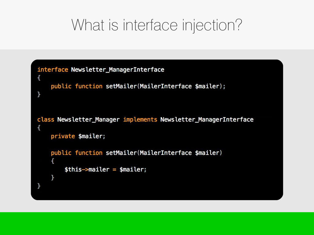 What is interface injection?