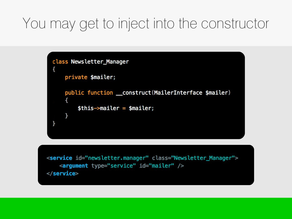 You may get to inject into the constructor