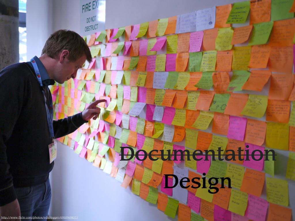 Documentation Design http://www.flickr.com/phot...