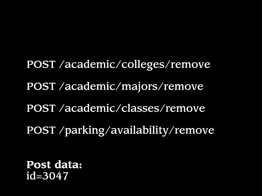 POST /academic/colleges/remove POST /academic/m...