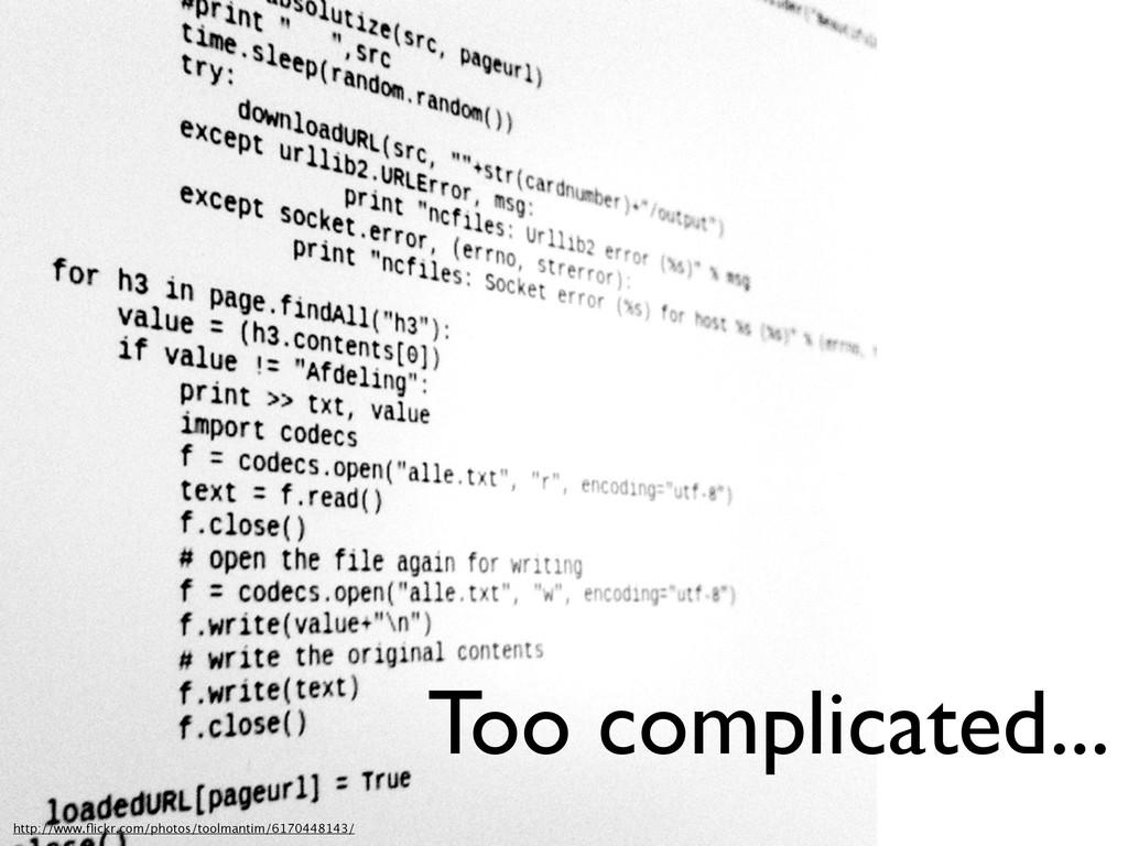 Too complicated... http://www.flickr.com/photos/...