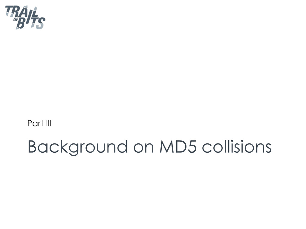 Background on MD5 collisions Part III